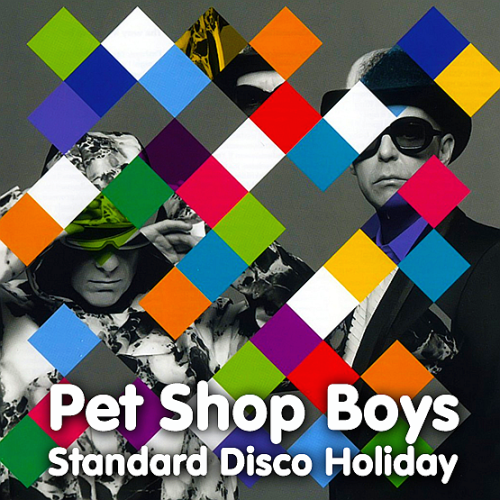 Pet Shop Boys - Standard disco holiday