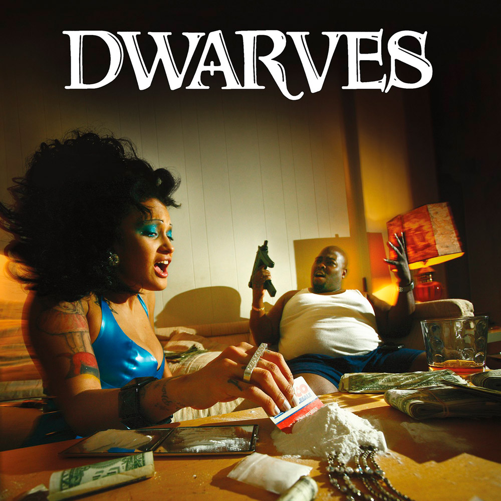 DWARVES – Take Back The Night