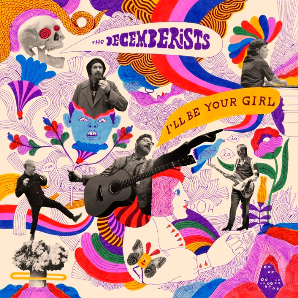 THE DECEMBERISTS - I'll be your girl - discos nuevos